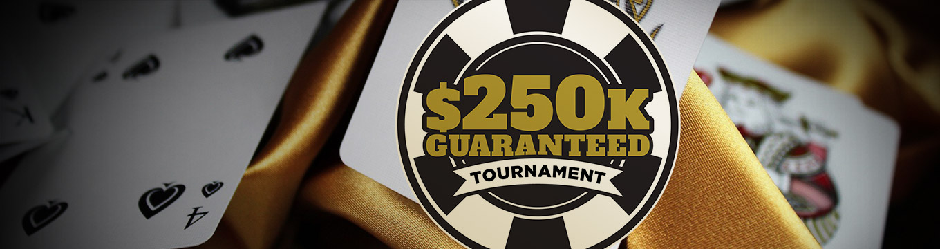 Qualify for the $250k GTD Tournament