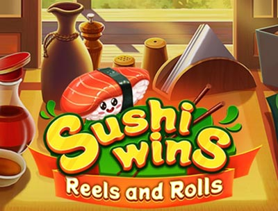 Sushi Wins: Reels and Rolls