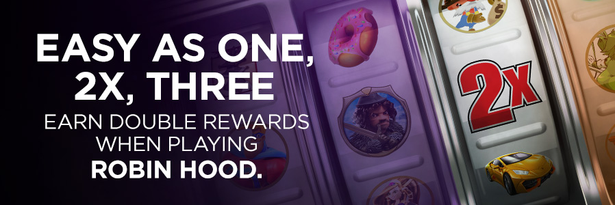 Double Rewards on Robin Hood
