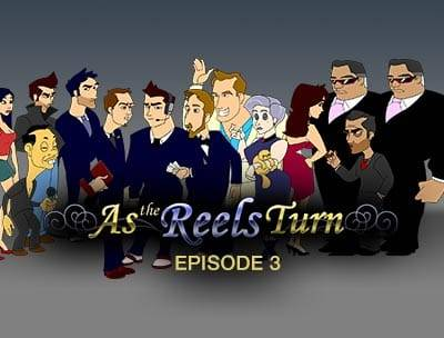 As the Reels Turn 3: Blinded by Love