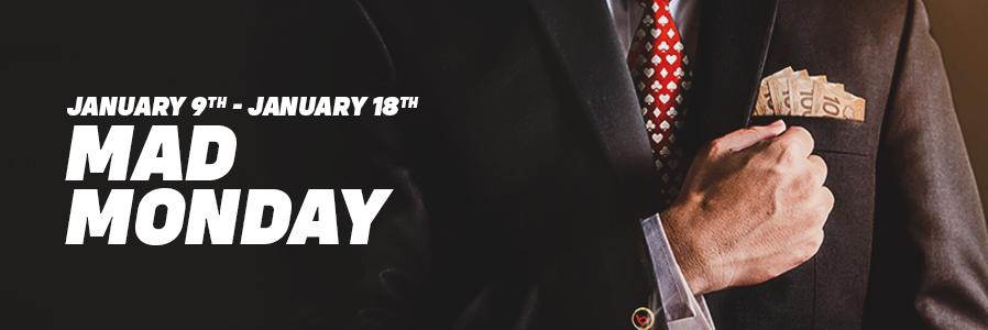Mad Monday - MONDAY, JANUARY 18TH, 2020